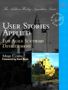 User Stories Applied, for Agile Software Development